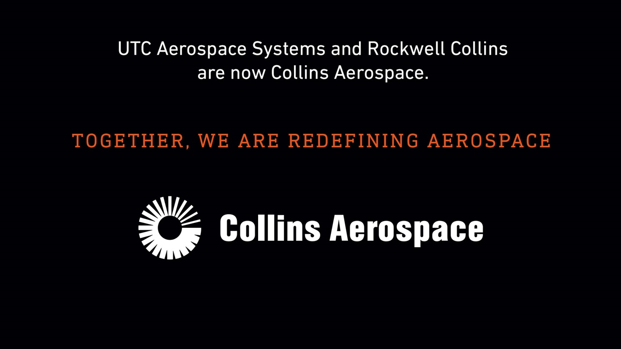 Large image with text reading UTC Aerospace Systems and Rockwell Collins  are now Collins Aerospace